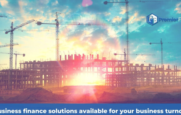 Business finance solutions available for your business turnover