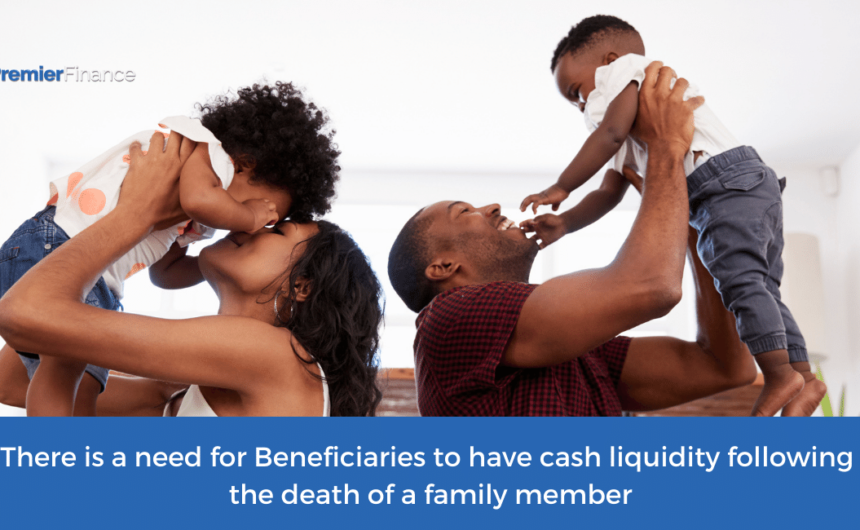 The need for cash liquidity following the death of a family member
