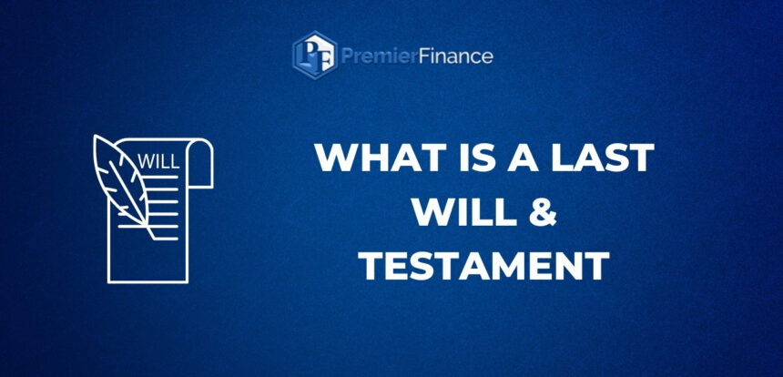 What is a last Will & Testament