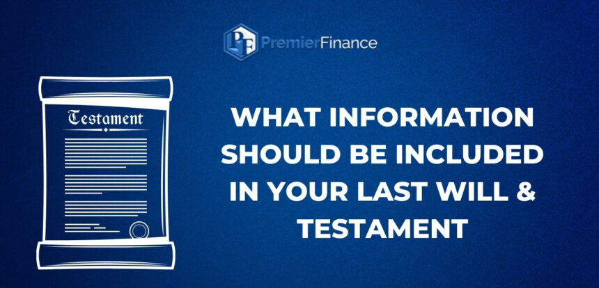 What information should be included in your Will?